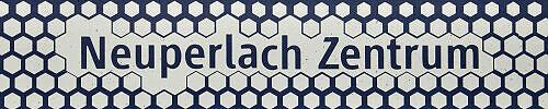 Stationsschild Neuperlach Zentrum